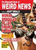 The Mammoth Book of Weird News