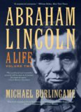 Abraham Lincoln: A Life, Volume 2