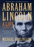 Abraham Lincoln: A Life, Volume 2
