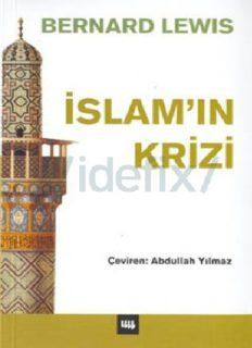 İslamın Krizi - Bernard Lewis