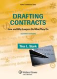 Drafting Contracts: How and Why Lawyers Do What They Do, Second Edition