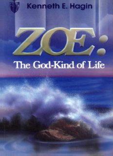 Zoe : the God-kind of life