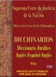 Wiley's English-Spanish and Spanish-English Legal Dictionary / Diccionario Jurídico Inglés-Español y Español-Inglés Wiley