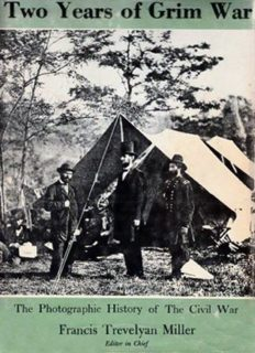 Two Years of Grim War (The Photographic History of the Civil War)