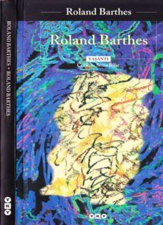 ROLAND BARTHES Roland Barthes