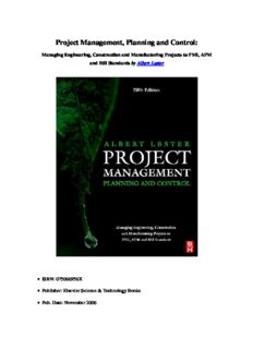Project Management, Planning and Control, Fifth Edition: Managing Engineering, Construction and Manufacturing Projects to PMI, APM and BSI Standards