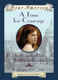 Dear America - A Time for Courage- The Suffragette Diary of Kathleen Bowen, Washington, DC