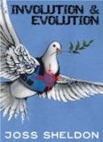 Involution Evolution – Joss Sheldon