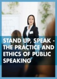 The Practice and Ethics of Public Speaking - Saylor.org