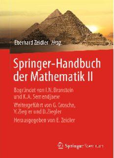 Springer-Handbuch der Mathematik II: Begründet von I.N. Bronstein und K.A. Semendjaew   Weitergeführt von G. Grosche, V. Ziegler und D. Ziegler   Herausgegeben von E. Zeidler