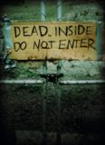 Dead Inside- Do Not Enter- Notes From the Zombie Apocalypse [Lost Zombies]