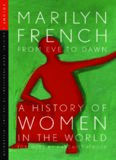 From Eve to Dawn, A History of Women in the World, Volume I: Origins: From Prehistory to the First