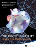 The Physics of Reality : Space, Time, Matter, Cosmos - Proceedings of the 8th Symposium Honoring Mathematical Physicist Jean-Pierre Vigier