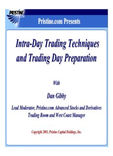 Intra-Day Trading Techniques and Trading Day Preparation