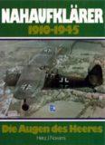 Nahaufklärer, 1910-1945: Die Augen des Heeres