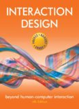 Interaction Design - Beyond Human-Computer Interaction, 4th Edition