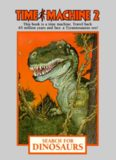 Time Machine Search for Dinosaurs (Time Machine Choose Your Own Adventure)