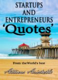 Startups and Entrepreneurs: Quotes from the World's best