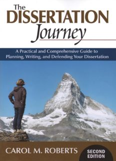 The Dissertation Journey: A Practical and Comprehensive Guide to Planning, Writing, and Defending Your Dissertation
