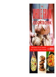 The Whole Grain Cookbook: Wheat, Barley, Oats, Rye, Amaranth, Spelt, Corn, Millet, Quinoa, and More