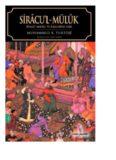 Siracu'l-Müluk - Siyaset Ahlakı ve İlkelerine Dair - Muhammed B. Turtuşi