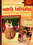 The Greenwood Library of World Folktales: Stories from the Great Collections  Four Volumes