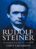 Rudolf Steiner. An Introduction to His Life and Work