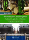 HVAC water chillers and cooling towers : fundamentals, application, and operation