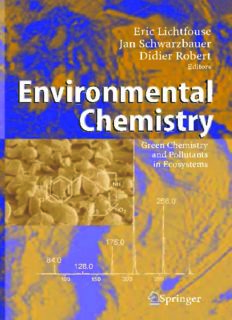 Environmental Chemistry: Green Chemistry and Pollutants in Ecosystems