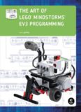 The Art of LEGO® Mindstorms® EV3 Programming, Terry Griffin