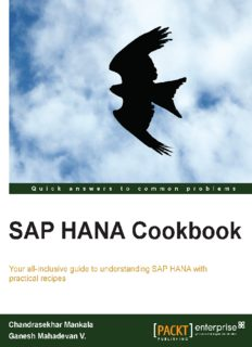 SAP HANA cookbook: your all-inclusive guide to understanding SAP HANA with practical recipes