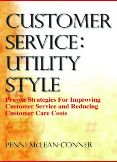 Customer service : utility style : proven strategies for improving customer service and reducing customer care costs