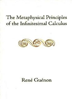 The Metaphysical Principles of the Infinitesimal Calculus (Collected Works of René Guénon)