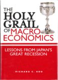 The Holy Grail of Macroeconomics - Lessons from Japan's Great Recession