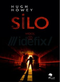 Silo - Hugh Howey