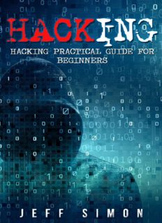 Hacking  Hacking Practical Guide for Beginners (Hacking With Python)