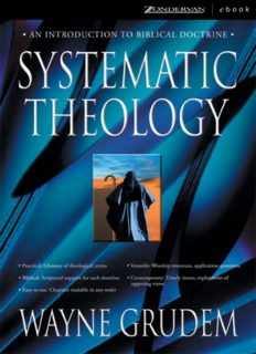 Systematic Theology, An Introduction to Biblical Doctrine