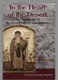In the Heart of the Desert: The Spiritualilty of the Desert Fathers and Mothers (Treasures of the World's Religions)