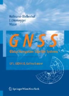 GNSS — Global Navigation Satellite Systems: GPS, GLONASS, Galileo, and more