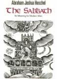 The Sabbath, its meaning for modern man