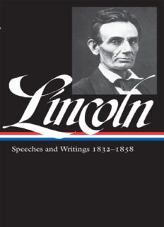 Abraham Lincoln. Speeches & Writings 1832-1858 (Library of America #45)