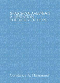 Shalom/Salaam/Peace: A Liberation Theology of Hope