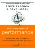 The Three Laws of Performance: Rewriting the Future of Your Organization and Your Life (J-B Warren