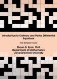 Introduction to Ordinary and Partial Differential Equations Shawn D. Ryan, Ph.D. Department of