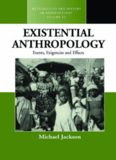 Existential anthropology: events, exigencies and effects