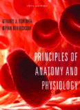 Principles of Anatomy and Physiology [With A Brief Atlas of the Skeleton, Surface Anatomy,]