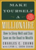 Make Yourself a Millionaire : How to Sleep Well and Stay Sane on the Road to Wealth