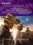 Three Cowboys (Virgil; Morgan; Wyatt)