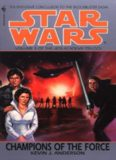 Star Wars: The Jedi Academy Trilogy: Champions of the Force