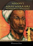 Nanny's Asafo Warriors: The Jamaican Maroons' African Experience